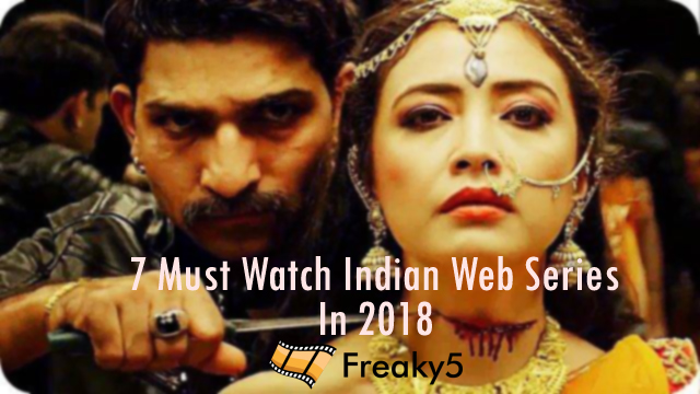 thumb_freaky_5_indian_web_series_to_watch_in_2018